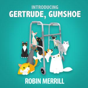 IntroducingGertrudeGumshoeRobinMerrillAudioBookcover